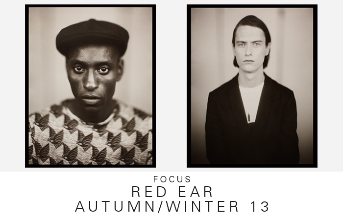 FOCUS | RED EAR AUTUMN/WINTER 13