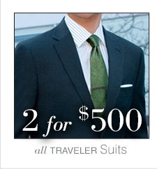 2 for $500 USD - Traveler Suits