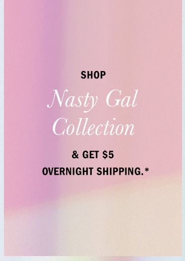 Shop Nasty Gal Collection