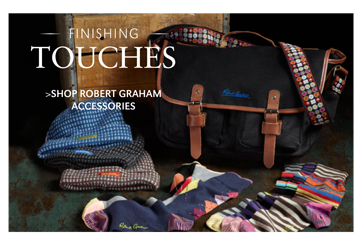 FINISHING TOUCHES | SHOP ROBERT GRAHAM ACCESSORIES