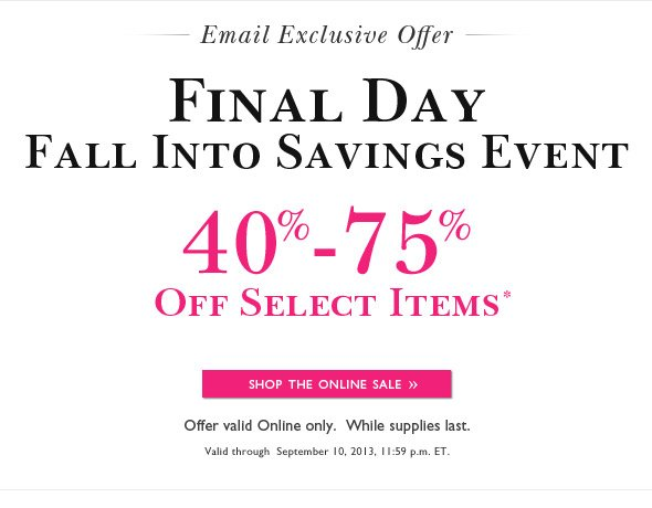 Fall Into Savings Event. Shop Today Only!