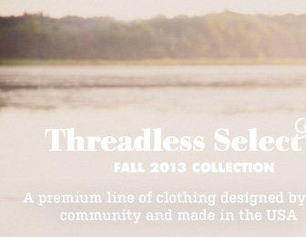 Threadless Select