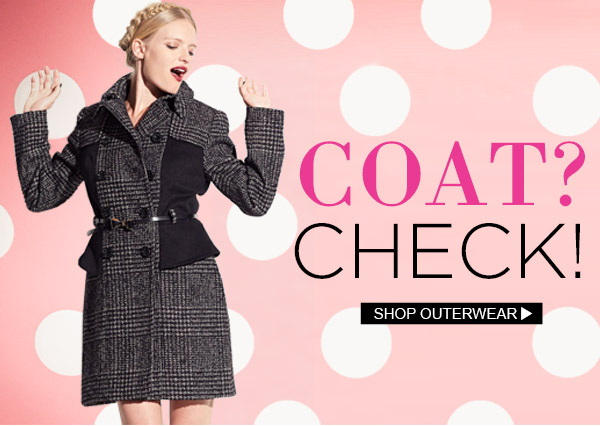 Coat Check! Shop Outerwear