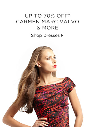 Up To 70% Off* Carmen Marc Valvo & More