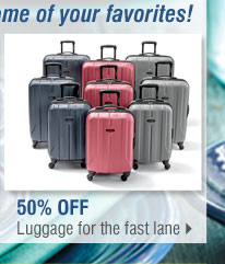 Use your coupon and save even more on some of your favorites! 50% Off Luggage for the fast lane