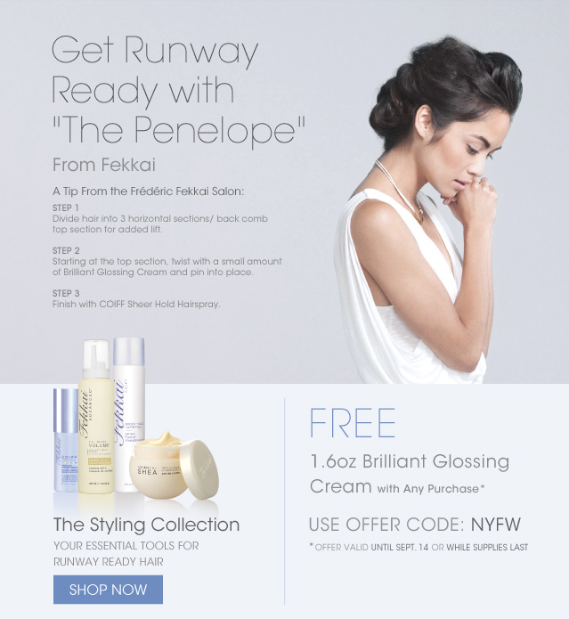 """Get Runway Ready with """"The Penelope"""" From Fekkai SHOP NOW"""