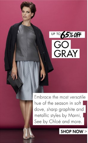 GO GRAY UP TO 65% OFF