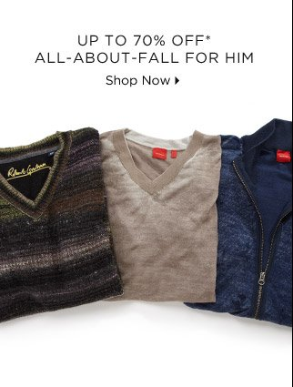 Up To 70% Off* All-About-Fall For Him