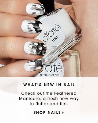 WHAT'S NEW IN NAIL | Check out the Feathered Manicure, a fresh new way to flutter and flirt. | SHOP NAILS