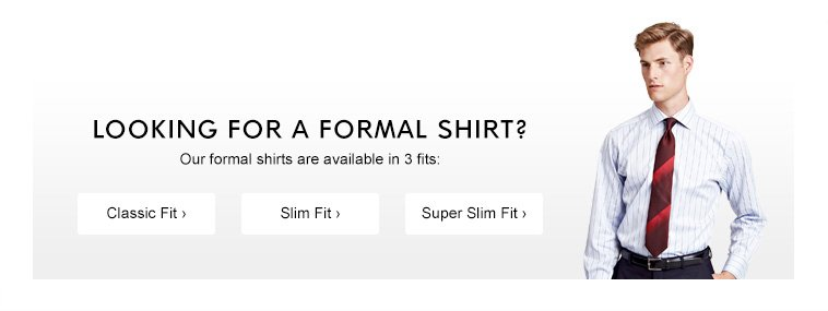 Looking for a Formal Shirt?
