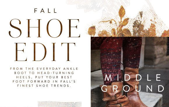 The Fall Shoe Edit: From everyday ankle boot to head-turning heels, put your best foot forward in fall's finest shoe trends to try now!
