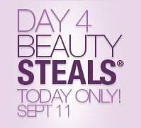 DAY 4 BEAUTY STEALS® TODAY ONLY SEPT 11