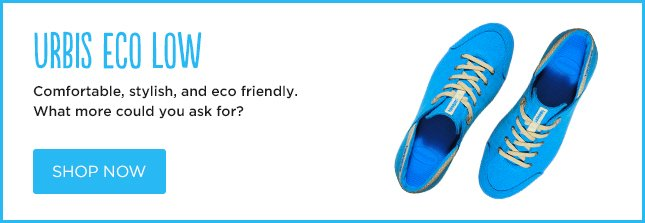 URBIS ECO LOW - Comfortable, stylish, and eco friendly. What more could you ask for? SHOP NOW