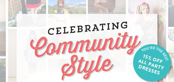 Celebrating Community Style