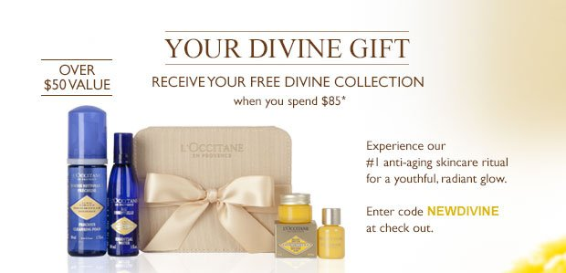 Your Divine Gift Recieve Your Free Divine Collection when you spend $85* Enter code NEWDIVINE at checkout