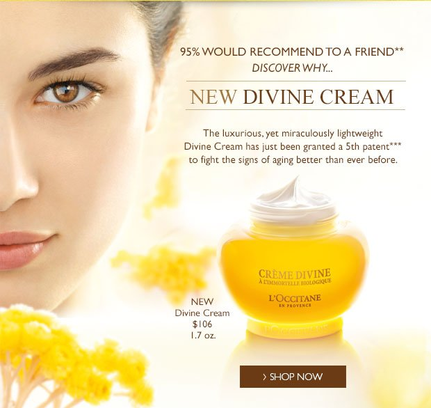 New Divine Cream. The luxurious, yet miraculously lightweight Divine Cream has just been granted a 5th patent*** to fight the signs of aging better than ever before.
