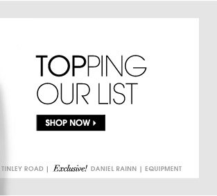 TOPPING OUR LIST. SHOP NOW