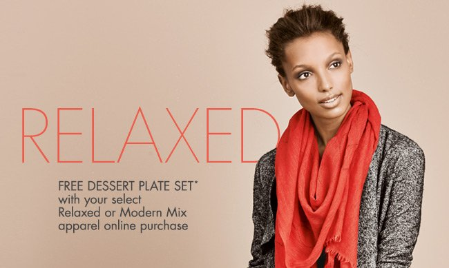 FREE Gift! Relaxed + Modern Mix Apparel