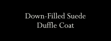 Down-Filled Suede Duffle Coat