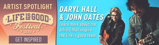 The Life is good Festival Artist Spotlight - Daryl Hall and John Oates