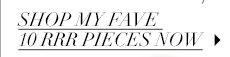 Shop my fave 10 RRR Pieces Now