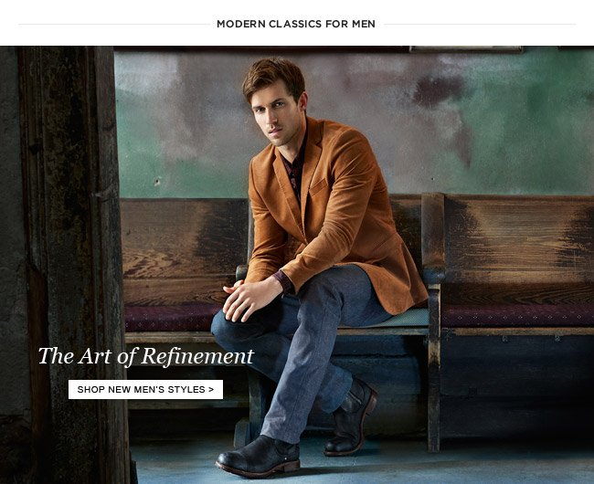 The Art of Refinement - Shop New Men's Styles