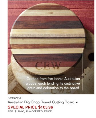 Crafted from five iconic Australian woods, each lending its distinctive grain and coloration to the board. - EXCLUSIVE - Australian Big Chop Round Cutting Board - SPECIAL PRICE $103.96 - REG. $129.95, 20% OFF REG. PRICE