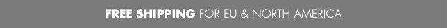 Free Shipping For EU & North America