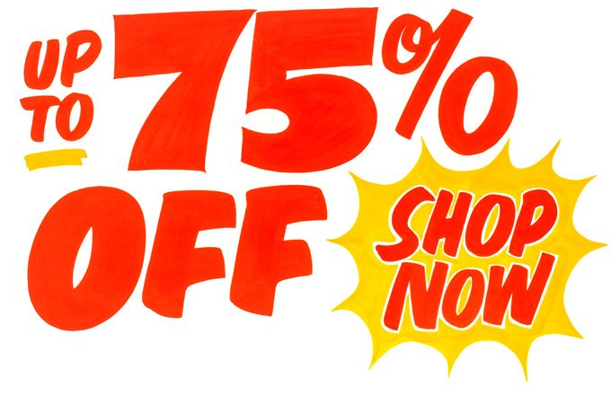 UP TO 75 PERCENT OFF. SHOP NOW.