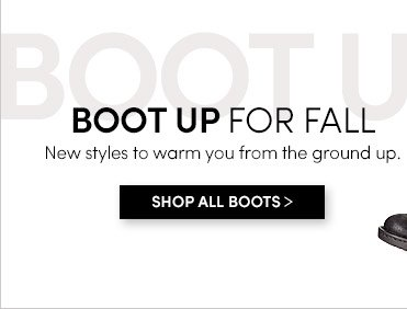 BOOT UP FOR FALL | SHOP ALL BOOTS