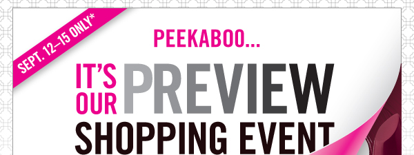 Preview Shopping Event: 9/12 - 9/13