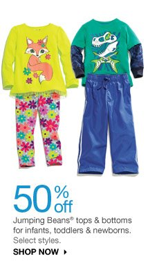 50% off Jumping Beans tops & bottoms for infants, toddlers & newborns. Select styles. SHOP NOW
