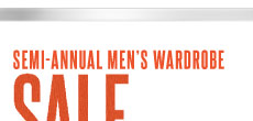 Semi-Annual Men's Wardrobe Sale