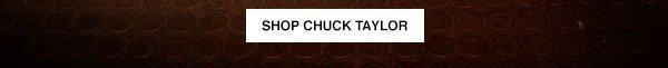 SHOP CHUCK TAYLOR