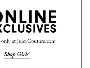 Fab fall must-haves available only at JuicyCouture.com.  SHOP GIRLS'.
