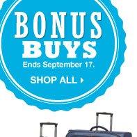 Bonus Buys Ends September 17. SHOP ALL