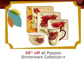 20% off all Poppies Dinnerware Collection