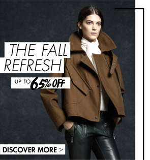 THE FALL REFRESH - UP TO 65% OFF