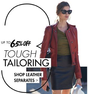 UP TO 65% OFF LEATHER SEPARATES