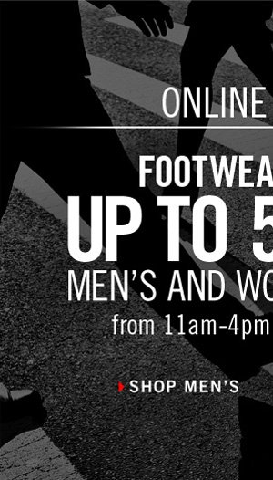 FOOTWEAR FRIDAY: UP TO 50% OFF MEN'S AND WOMEN'S SHOES from 11am-4pm EDT online only. // SHOP MEN'S