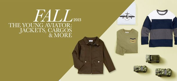 FALL 2013: THE YOUNG AVIATOR - JACKETS, CARGOS & MORE, Event Ends September 16, 9:00 AM PT >