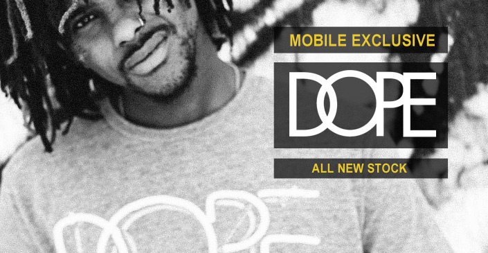 DOPE: All New Styles