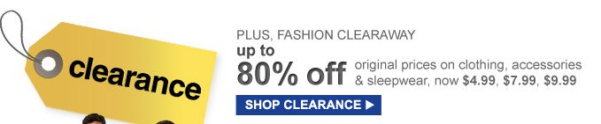 PLUS, FASHION CLEARAWAY | up to 80% off | SHOP CLEARANCE