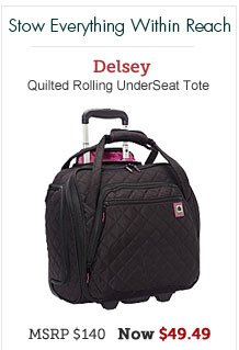 Delsey Quilted Rolling UnderSeat Tote