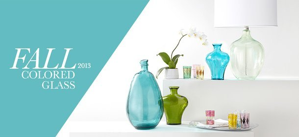 FALL 2013: COLORED GLASS, Event Ends September 17, 9:00 AM PT >