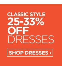CLASSIC STYLE 25-33% OFF DRESSES SHOP  DRESSES ›