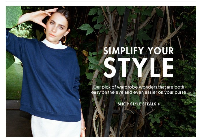 Simplify your style - Shop Style Steals