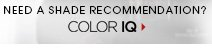 NEED A SHADE RECOMMENDATION? Color IQ