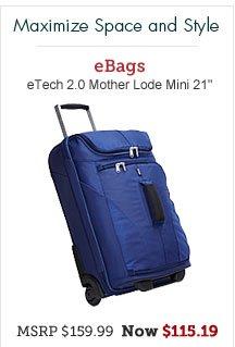 "eBags eTech 2.0 Mother Lode Mini 21"""