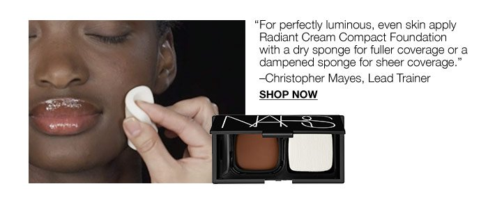 For perfectly luminous, even skin apply Radiant Cream Compact Foundation.